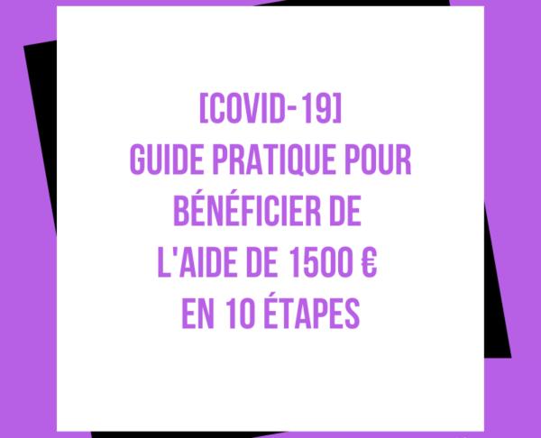 Guide pratique aide 1500 € COVID-19 Coronavirus